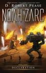 Noah Zarc Declaration
