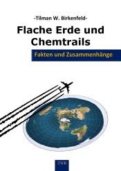 Flache Erde und Chemtrails