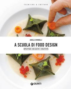 A scuola di Food Design Libro Cover