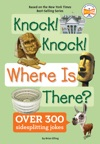 Knock Knock Where Is There