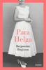 Para Helga - Bergsveinn Birgisson