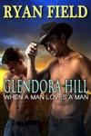 Glendora Hill When A Man Loves A Man