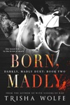 Born Madly