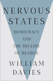 Nervous States: Democracy and the Decline of Reason book
