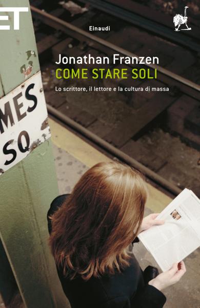 Come stare soli di Jonathan Franzen