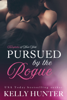 Kelly Hunter - Pursued by the Rogue artwork