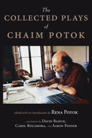 The Collected Plays of Chaim Potok PDF Download