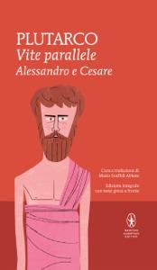 Vite parallele. Alessandro e Cesare Book Cover