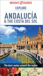 Insight Guides Explore Andalucia  Costa Del Sol Travel Guide EBook