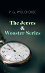 The Jeeves  Wooster Series