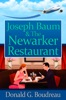 Joseph Baum & The Newarker Restaurant