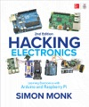Hacking Electronics Learning Electronics With Arduino And Raspberry Pi Second Edition