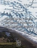 Historia de las Culturas del Periodo Formativo de la Costa del Pacífico