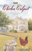 Chicken Culprit - Vikki Walton
