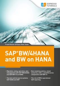 SAP BW/4HANA and BW on HANA da Frank Riesner