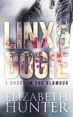 A Ghost in the Glamour: Linx and Bogie #1
