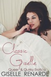 Classic Giselle Queer And Quirky Erotica
