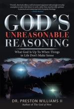God's Unreasonable Reasoning