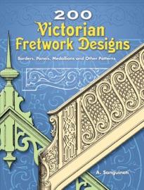 200 Victorian Fretwork Designs