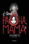 Lola Vendetta Qu Pacha Mama