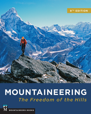 Mountaineering: Freedom of the Hills - The Mountaineers book