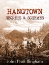 Hangtown Secrets  Schemes