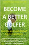 Become A Better Golfer