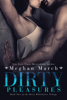 Meghan March - Dirty Pleasures artwork