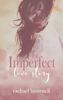 Imperfect Love Story - Rachael Brownell