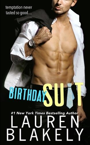 Lauren Blakely - Birthday Suit