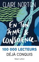 Download and Read Online En ton âme et conscience...