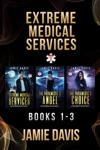 Extreme Medical Services Box Set Vol 1-3