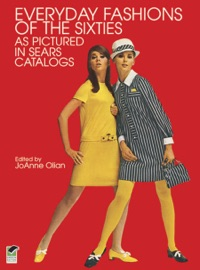 Everyday Fashions Of The Sixties As Pictured In Sears Catalogs