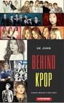 Behind Kpop