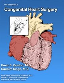 Congenital Heart Surgery - Umar Boston, MD & Gautum Singh, MD