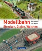 Modellbahn - Strecken, Gleise, Weichen