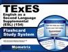 TExES 154 English As A Second Language Supplemental ESL Exam Flashcard Study System