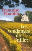 Download and Read Online Les vendanges de Juillet