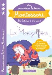 Download Mes premières lectures Montessori, la montgolfière