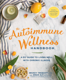 The Autoimmune Wellness Handbook - Mickey Trescott & Angie Alt book summary