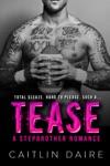 Tease - A Stepbrother Romance
