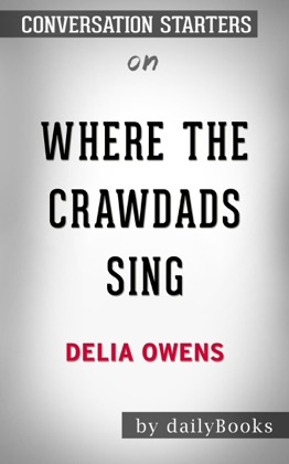 Where the Crawdads Sing by Delia Owens: Conversation Starters image