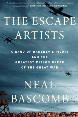 The Escape Artists - Neal Bascomb book