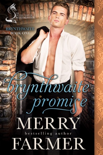 Merry Farmer - Brynthwaite Promise: A Silver Foxes of Westminster Novella
