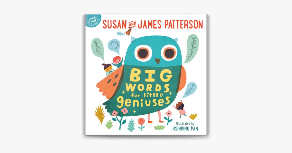 Big Words for Little Geniuses - Susan Patterson, James Patterson & Hsinping Pan