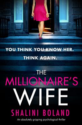 Shalini Boland - The Millionaire's Wife book