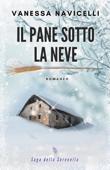 Download and Read Online Il pane sotto la neve