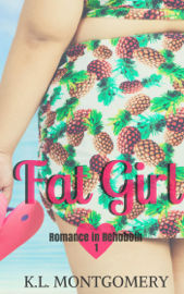 Fat Girl - K.L. Montgomery book summary