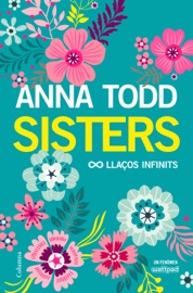 Sisters. Llaços infinits PDF Download