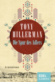 Die Spur des Adlers - Tony Hillerman by  Tony Hillerman PDF Download